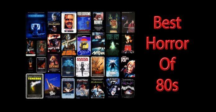 καλύτερες ταινίες τρόμου των 80s