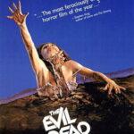 the evil dead 1981, μια από τις καλύτερες ταινίες τρόμου της δεκαετίας του 80