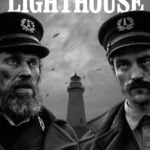Το The Lighthouse (Ο Φάρος) είναι μία από τις καλύτερες ταινίες τρόμου του 2020